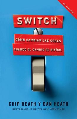 SWITCH By Heath, Dan/ Heath, Chip