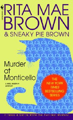 Murder at Monticello By Brown, Rita Mae